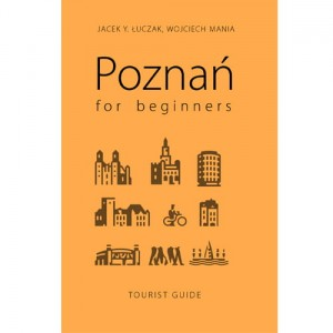 Poznań for beginners