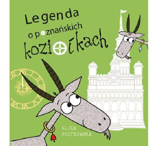Legenda O Poznańskich Koziołkach